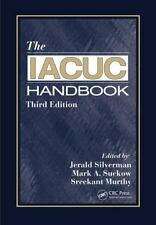 The IACUC Handbook, Third Edition (2014, Hardcover, Revised, New Edition)