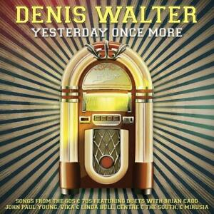 DENIS WALTER - Yesterday Once More CD 2021