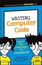Writing Computer Code: Learn the Language of Computers! (Paperback or Softback)
