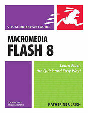 Ulrich, Katherine, Macromedia Flash 8 for Windows and Macintosh: Visual QuickSta