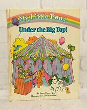 Vintage My Little Pony Under the Big Top 1985 Childrens Book