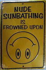Nude Sunbathing Humorous Embossed Aluminum Sign