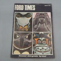 Vintage Ford Times Magazine March 1970