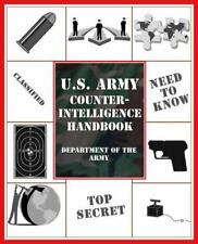 U. S. ARMY COUNTER-INTELLIGENCE HANDBOOK by Department of the Army, NEW