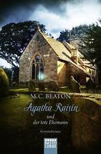 M.C. Beaton - Agatha Raisin und der tote Eheman: Agatha Raisin (5) - UNGELESEN