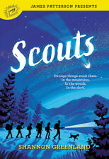 Scouts James Patterson Presents by Shannon Greenland