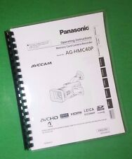 LASER PRINTED Panasonic AG-HMC40P Video Camera 122 Page Owners Manual Guide