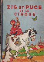 Zig et Puce et le Cirque. SAINT-OGAN. Hachette 1951