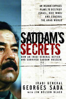Good, Saddam's Secrets: How an Iraqi General Defied and Survived Saddam Hussein,