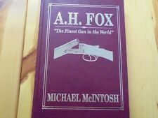 A.H. Fox By Michael McIntosh, Signed #150/500 LMT Ed. 1992