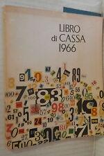 LIBRO DI CASSA 1966 Editoriale Domus Economia Domestica Manuale Casa Donna di e