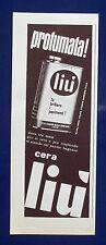 A520-Advertising Pubblicità-1960-LIU' CERA PER PAVIMENTI