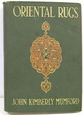 Oriental Rugs by John K Mumford  1921  16 Color, 8 BW Plates, and 8 BW Photos