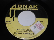 The Five Americans: Western Union / Now That It's Over 45