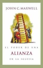El Poder de una Alianza en la Iglesia by John C. Maxwell (2000, Paperback)