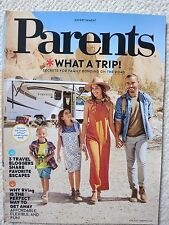 Parents Magazine June 2017 What A Trip! Secrets For Family Bonding On The Road