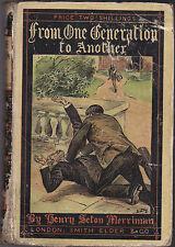 Henry Seton Merriman-von Generation zu Generation-yellowback 1894 RAR