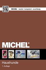 Michel Katalog Hunde Honden Dogs Chiens Perros Cani on stamps op postzegels