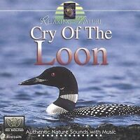 Cry Of The Loon - Music CD - Relaxing With Nature -  1996-02-08 - Madacy - Very