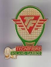 RARE PINS PIN'S .. TENNIS ROLAND GARROS 91 TECHNIFIBRE RAQUETTE A.B OR DORE ~C5