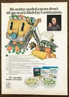 1972 Birds Eye Combinations Frozen Vegetables Ad His Mom Needed a Steam Shovel