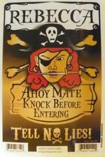 REBECCA Pirate Privacy Door Sign/Ahoy Mate/Knock Before Entering/Tell No Lies!