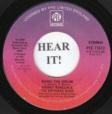 Johnny Wakelin NORTHERN REGGAE 45 (PYE 71012) Bang the Drum/Black Superman  M-
