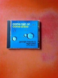 GEORGIA MANCIO & NIGEL PRICE Come Rain Or Come Shine CD Album!