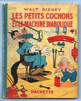 LES PETITS COCHONS ET LA MACHINE DIABOLIQUE - Walt Disney Hachette 1939/ EO.