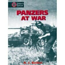 Panzers at War by A. J. Barker (2000 WWII Tanks Germany