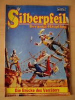 SILBERPFEIL Nr. 279 Die Brücke des Verräters 1-2 Bastei-Verlag Orginal