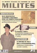 MILITES n.1 rivista militaria magazine - fucile '91 Kornilov Glock Panzertruppe