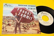 """FRANKY ZAMMIT 7"""" GIOVANI D'OGGI ORIG ITALY BEAT '60 EX+ !!!!!!!!!!!!!!! TOOOPPPP"""