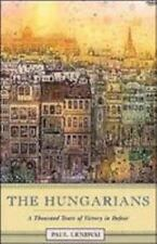The Hungarians: A Thousand Years of Victory in Defeat, , Paul Lendvai, Good, 200