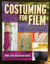 New listing Costuming For Film The Art and The Craft Paperbk Book Holly Cole, Kristin Burke