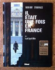"""EO IL ETAIT UNE FOIS EN FRANCE T5 """"LE PETIT JUGE DE MELUN"""" - NURY / VALLEE- 2011"""