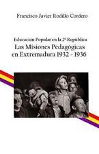 Educación Popular en la 2ª República: Las Misiones Pedagógicas en Extremadura...