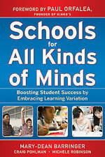 Very Good, Schools for All Kinds of Minds: Boosting Student Success by Embracing
