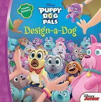 Puppy Dog Pals Design-A-Dog by Disney Book Group
