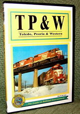 "cp030 TRAIN VIDEO DVD "" TP&W RAILROAD"" A HISTORY (FILM/VIDEO)"
