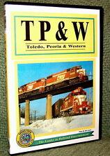 "cp030 TRAIN VIDEO DVD "" TP&W RAILROAD"" A HISTORY (FILM/VIDEO)"