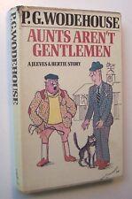AUNTS AREN'T GENTLEMEN P. G. Wodehouse HC/DJ 1974 1st Edition Jeeves & Bertie -M