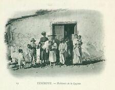TENERIFE HABITANTES DE LA LAGUNA BUQUE ESCUELA DUGUAY TROUIN. 1902.