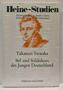 Heine-Studien - Stil und Stildiskurs des Jungen Deutschland - Takanori Teraoka