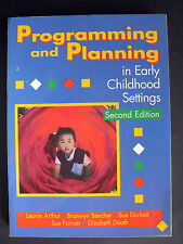 Programming and Planning in Early Childhood 2e Leonie Arthur (Paperback, 1996)