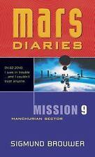 Mission 9: Manchurian Sector (Mars Diaries)