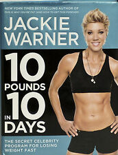 10 Pounds in 10 Days : The Secret Celebrity Program for Losing Weight Fast  NEW!