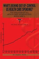What's Behind Out-Of-control US Health Care Spending? : The Evolution of U....
