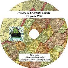 1907 History & Genealogy CHARLOTTE County Virginia VA