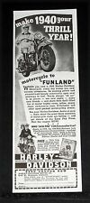 1939 OLD MAGAZINE PRINT AD, HARLEY-DAVIDSON MOTORCYCLE, MAKE 1940 YOUR THRILL!